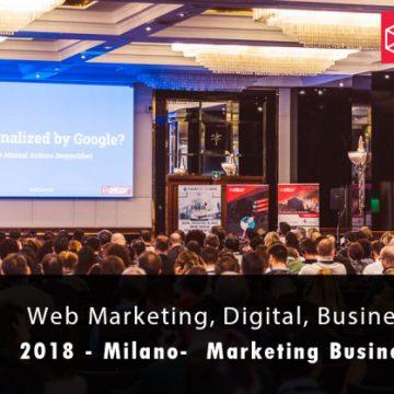 Il 29 e 30 novembre 2018 arriva la 3°edizione del Marketing Business Summit