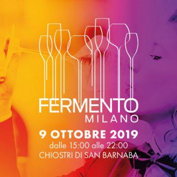 FERMENTO MILANO – UN MODO NUOVO PER PARLARE DI VINO – Evento Ufficiale della Milano Wine Week