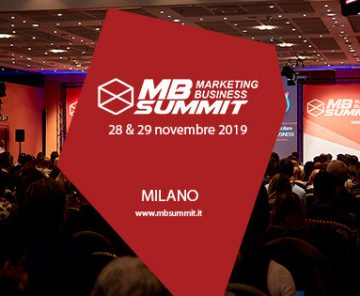 Marketing Business Summit 2019: la potenza dei relatori per crescere insieme