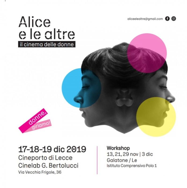 """Al via la sesta edizione di ALICE E LE ALTRE, rassegna di """"cinema delle donne"""" – 17,18, 19 dicembre 2019, Cineporto di Lecce, ingresso gratuito"""