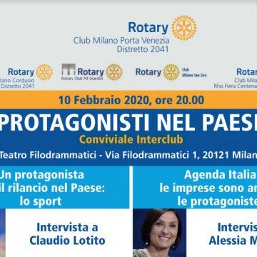 """Il Rotary Club di Milano Porta Venezia organizza: conviviale interclub """"Protagonisti nel paese"""""""