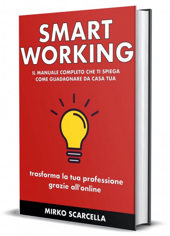Coronavirus – arriva il manuale che ti insegna a fare business da casa con lo smart working