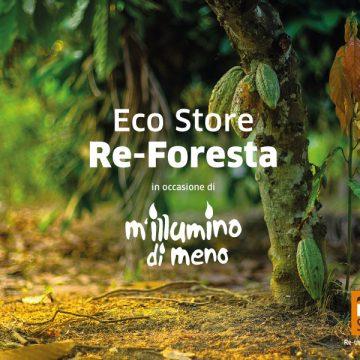 ECO STORE RE-FORESTA PER M'ILLUMINO DI MENO 2020