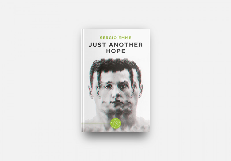 """In uscita """"Just another Hope"""", romanzo distopico di Sergio Emme tra digitalizzazione, globalizzazione, cyber hacking e privacy"""