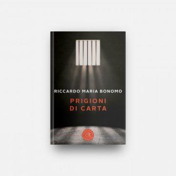 """Esce """"Prigioni di carta"""", l'enigmatico romanzo del palermitano Riccardo Maria Bonomo"""