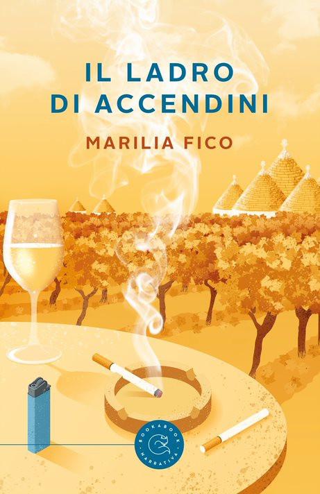 """I sapori e colori della Puglia ne """"Il ladro di accendini"""", ultimo romanzo della tarantina Marilia Fico"""